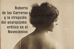 """Conversamos con Marcos Wasem, autor de """"El amor libre en Montevideo"""", libro sobre Roberto de las Carreras"""