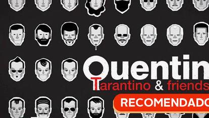 RECOMENDADO: Tarantino & Amigos