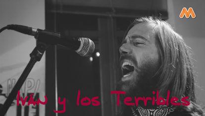 DÍAS DE GARAGE VOL.2: Iván & Los Terribles