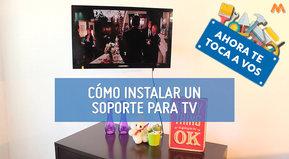 Ahora te toca a vos: Cómo instalar un soporte para TV