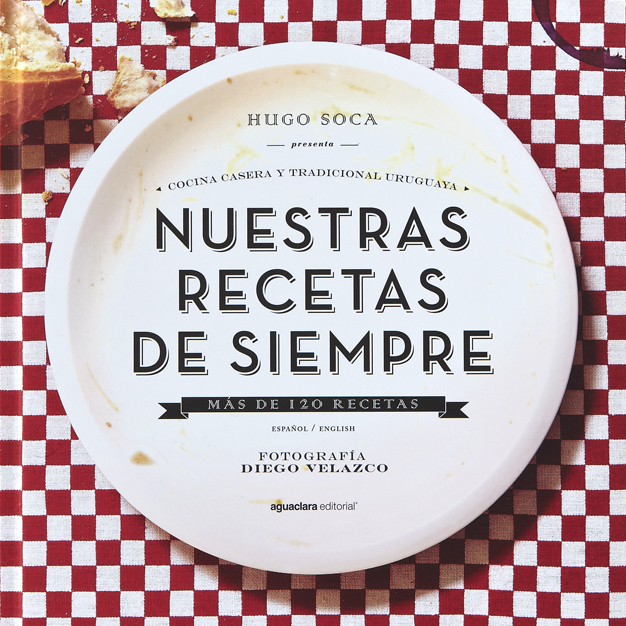 Entrevista A Hugo Soca Autor De Nuestras Recetas De Siempre