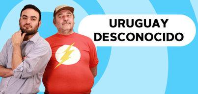 Uruguay Desconocido