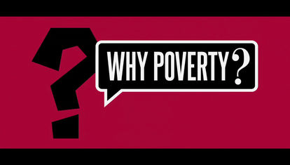 WHY POVERTY?: Cárcel al aire libre