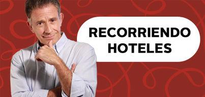 Recorriendo Hoteles