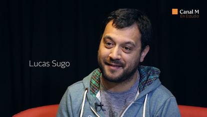EN ESTUDIO: Lucas Sugo