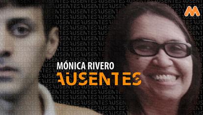 La desaparición de Mónica Rivero