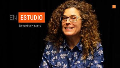 En Estudio: Samantha Navarro