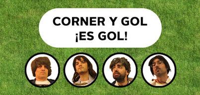 Corner y Gol ¡Es Gol!