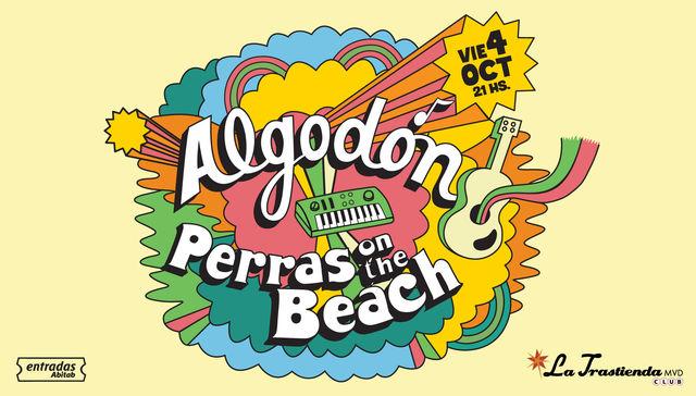 Algodón y Perras On the Beach